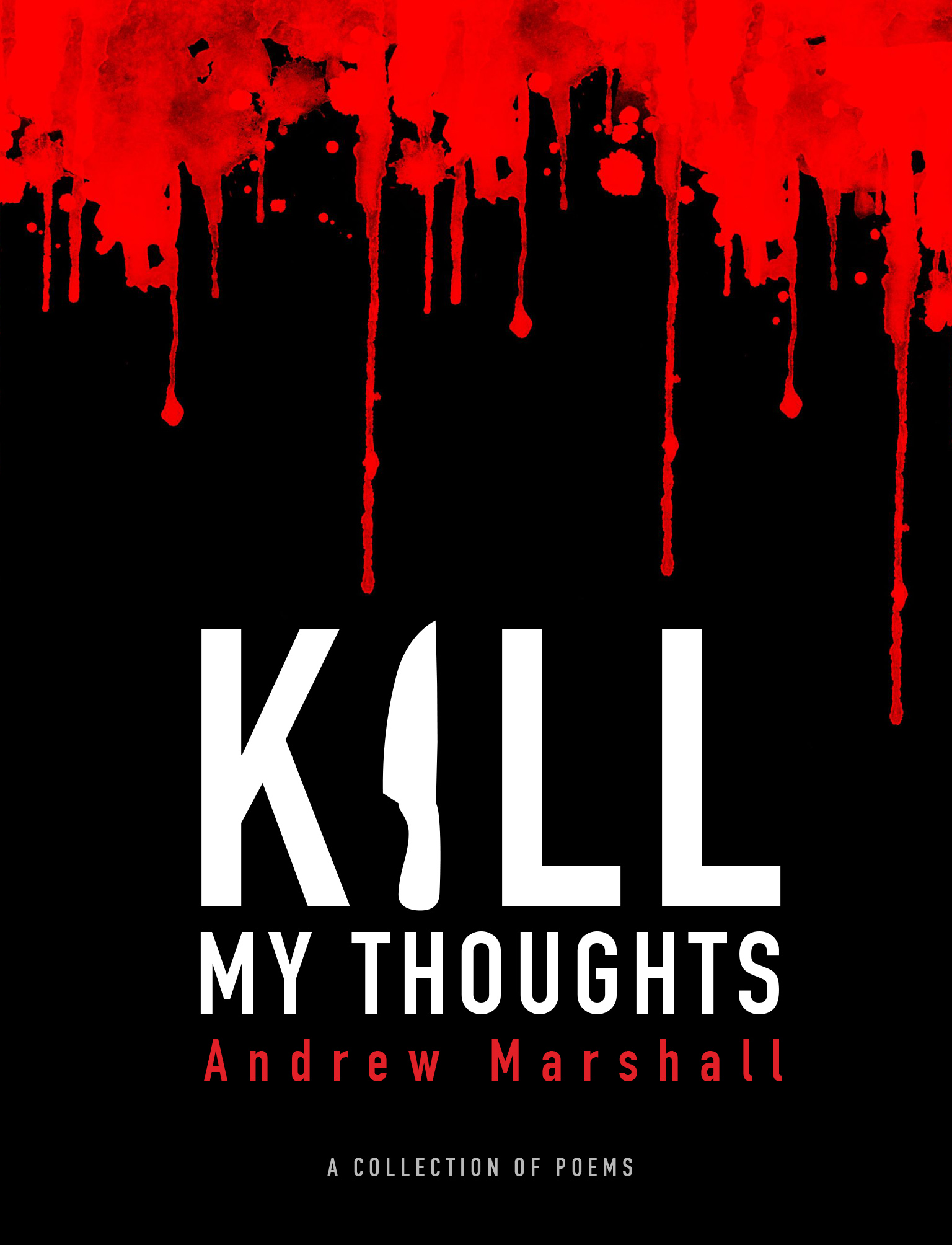 Kill My Thoughts