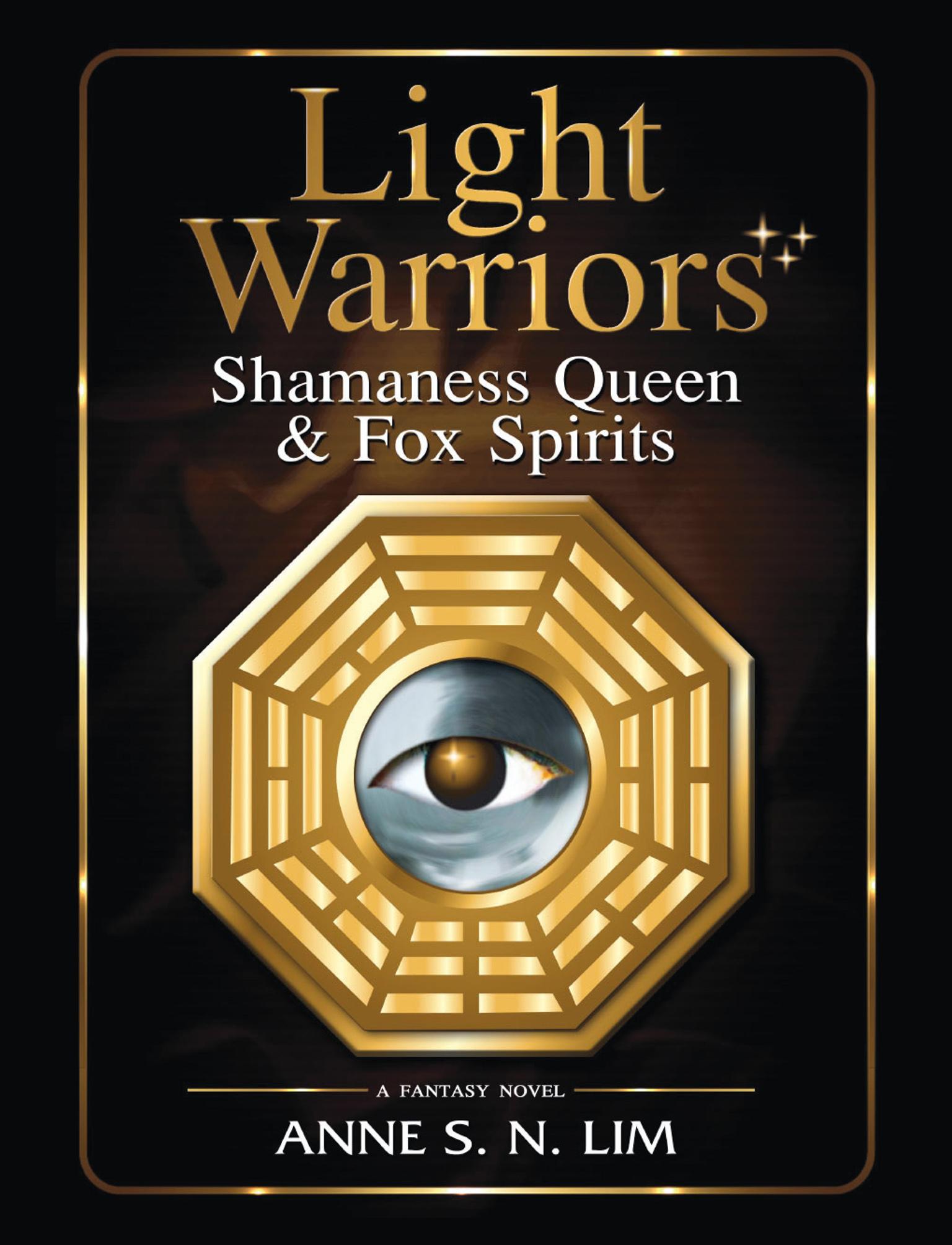 Light Warriors: Shamaness Queen & Fox Spirits