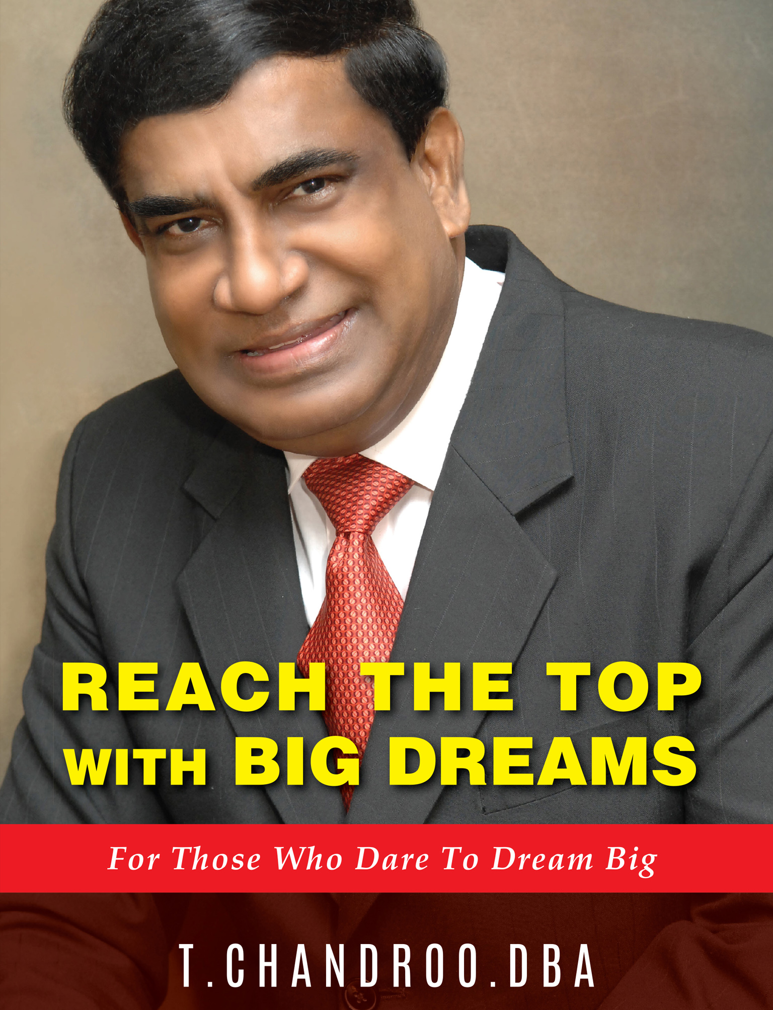 Reach The Top With Big Dreams, For Those Who Dare To Dream Big