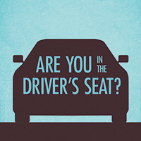 Are You In The Driver's Seat?