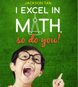I Excel In Math, So Do You!