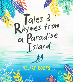 Tales & Rhymes From A Paradise Island