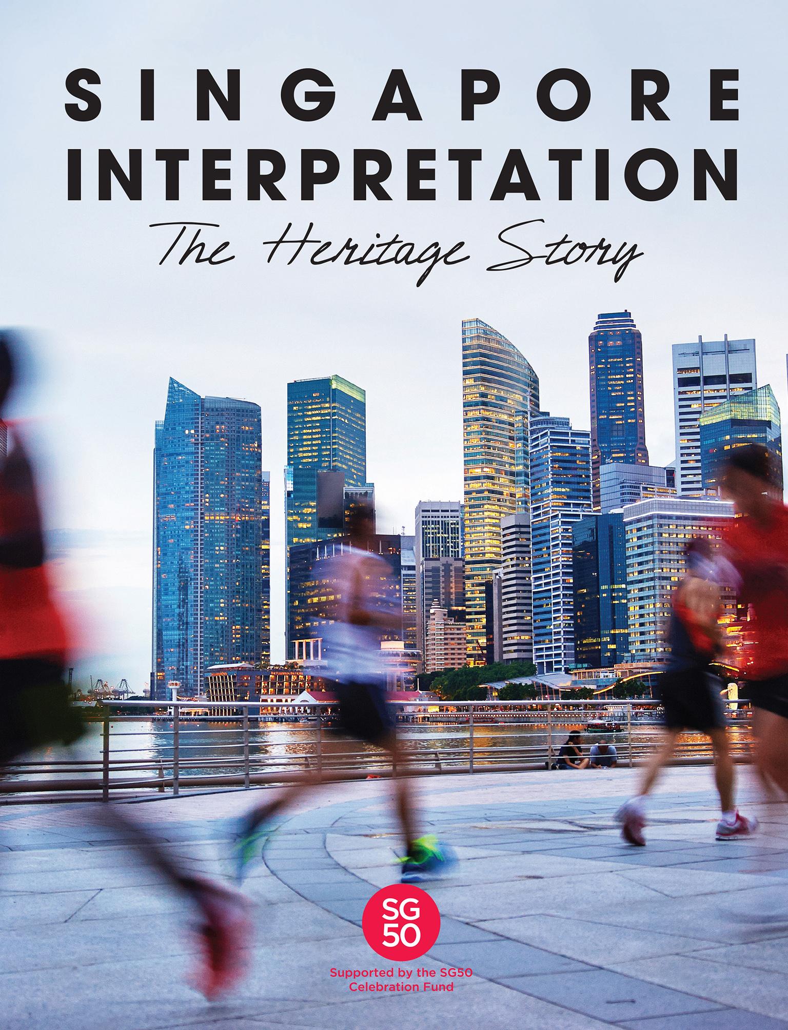 Singapore Interpretation – The Heritage Story