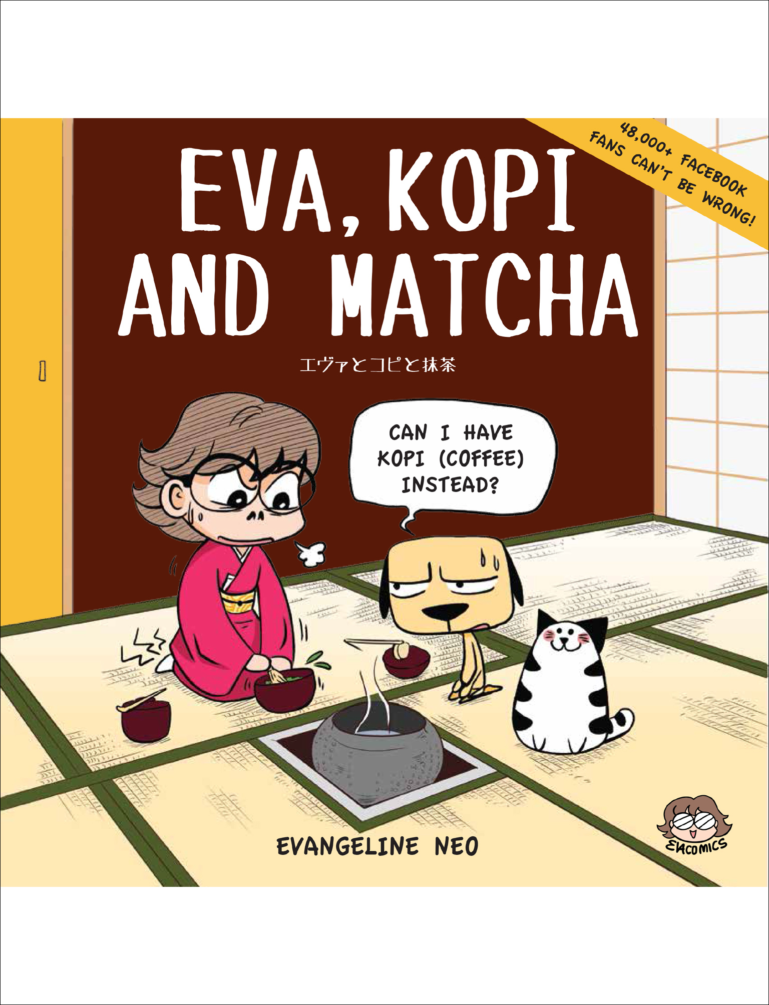 Eva, Kopi and Matcha