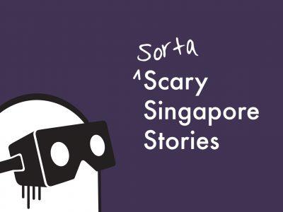 Tusitala 360°: Sorta Scary Singapore Stories
