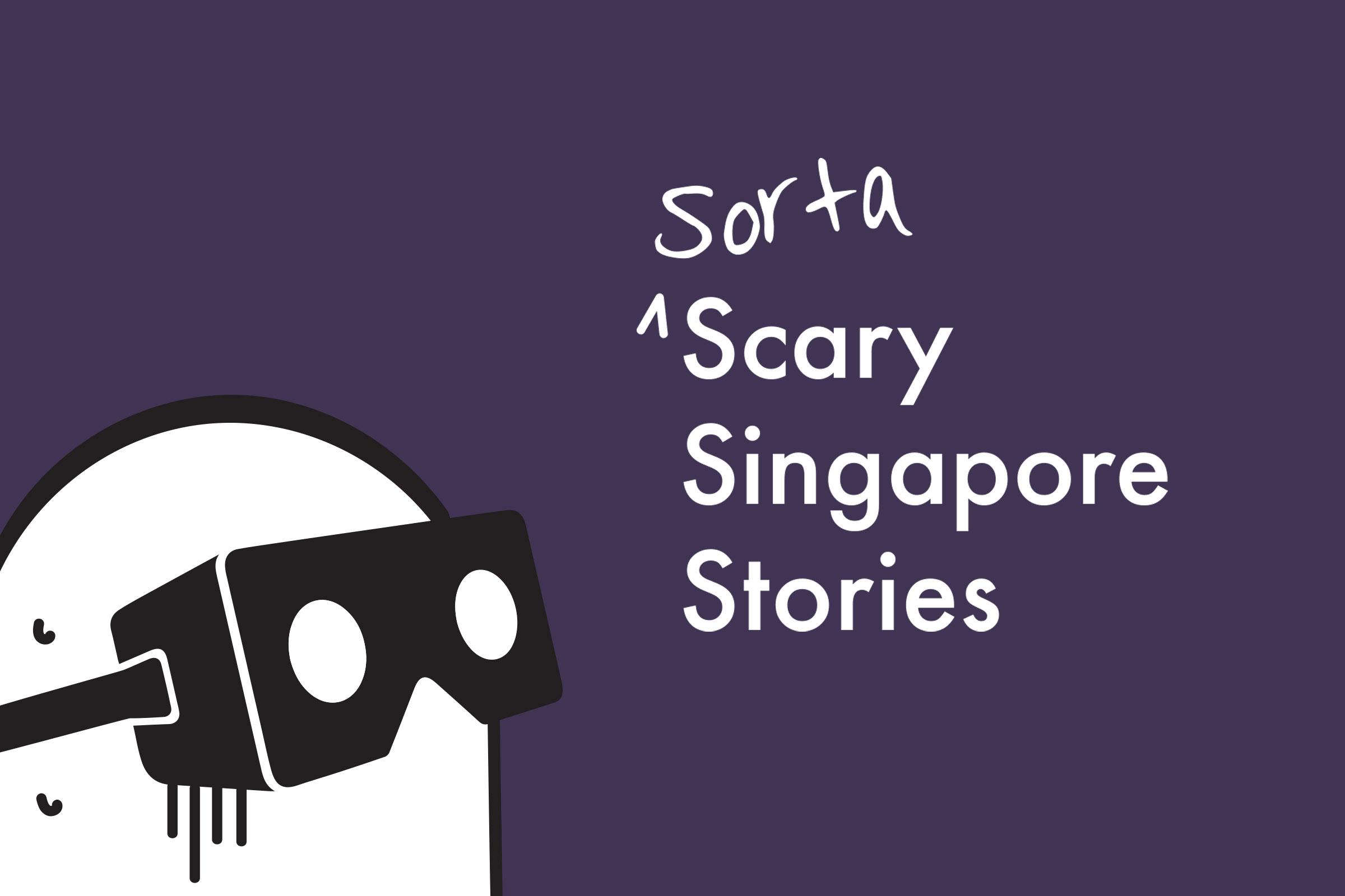 Tusitala 360º: Sorta Scary Singapore Stories