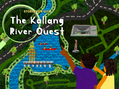 Stories on Site: Kallang River Quest